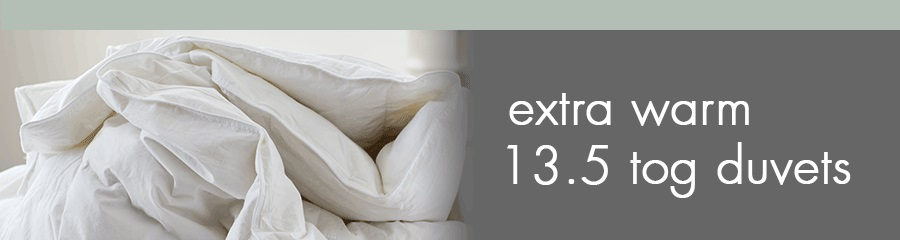 choose from our full range of extra warm 13.5 tog duvets